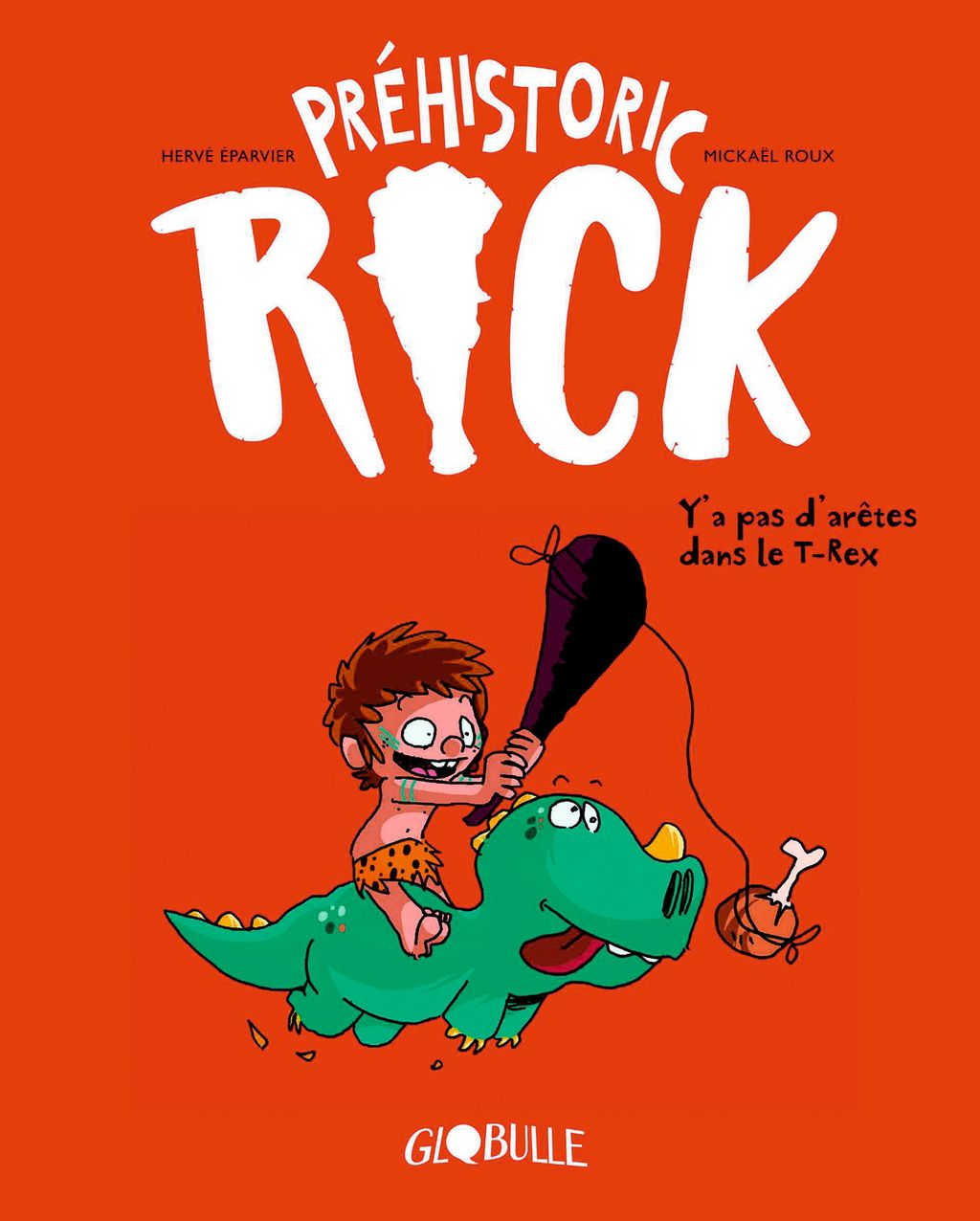 «Préhistoric… Rick Y'a pas d'arêtes dans le T-rex» cover