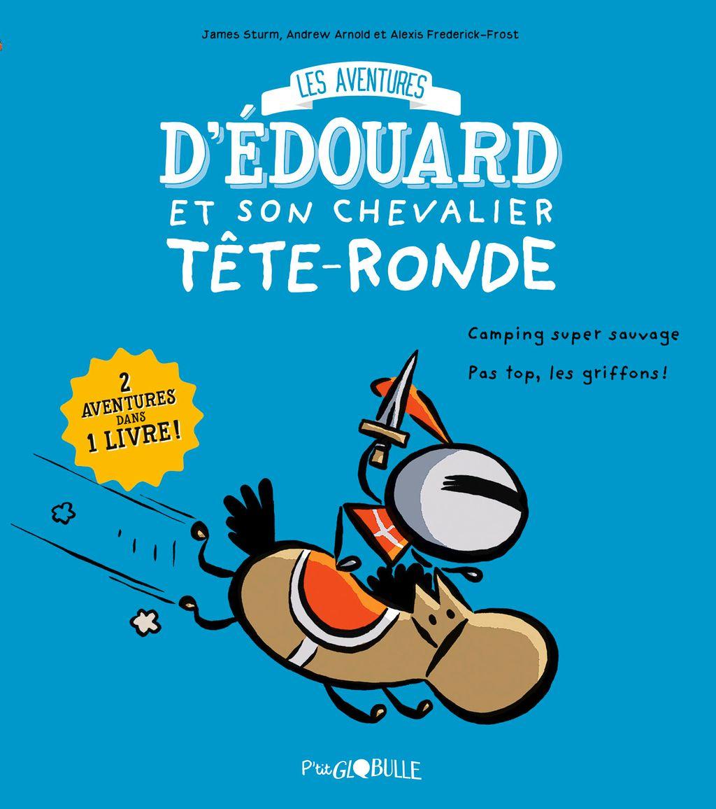 Couverture de «Édouard et son chevalier Tête-ronde T.1»