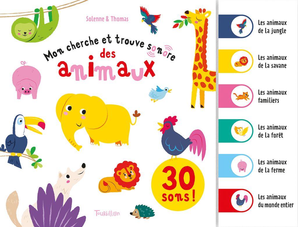Couverture de «Mon cherche et trouve sonore des animaux»