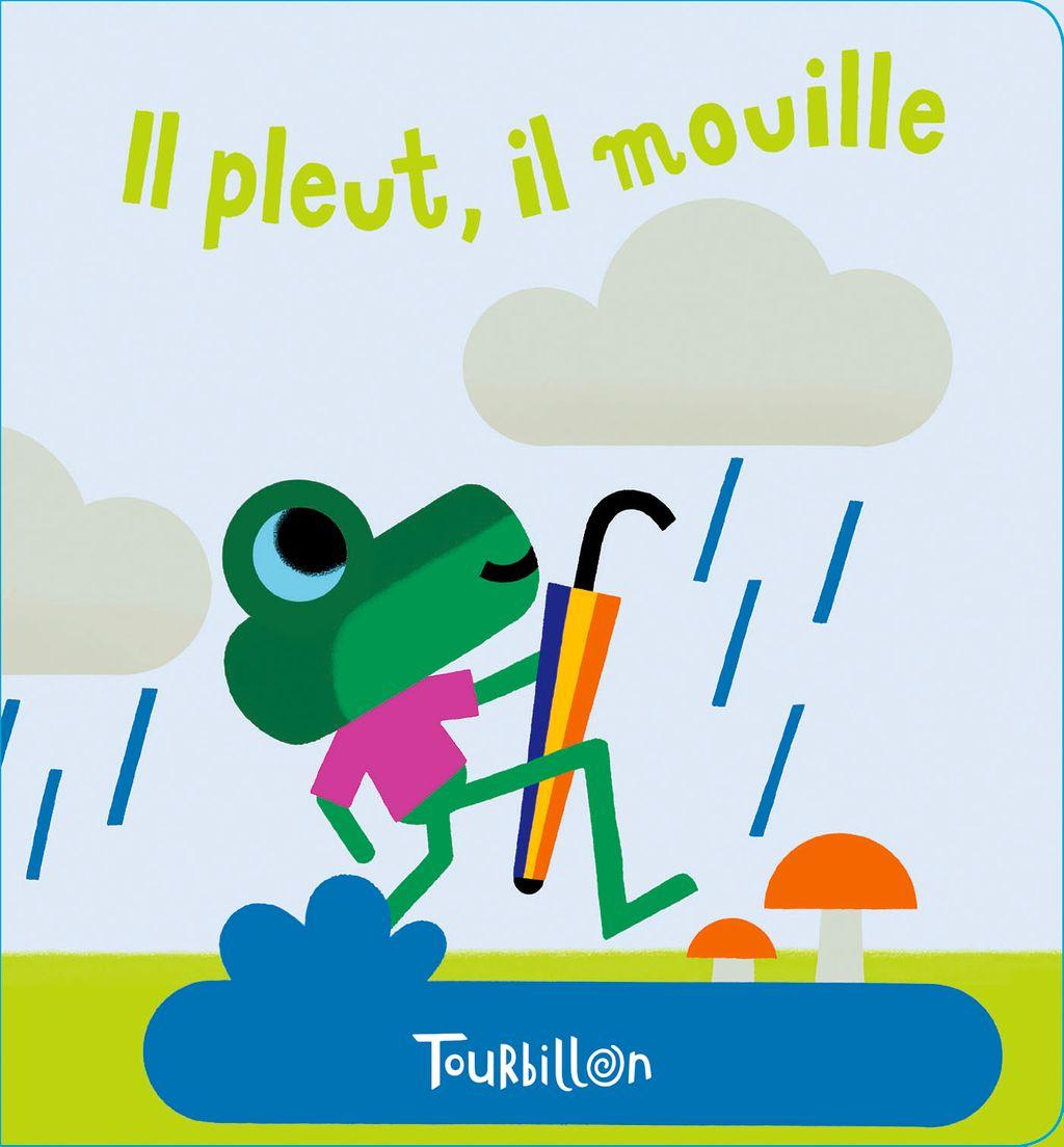 Couverture de «Il pleut, il mouille – livre bain magique»