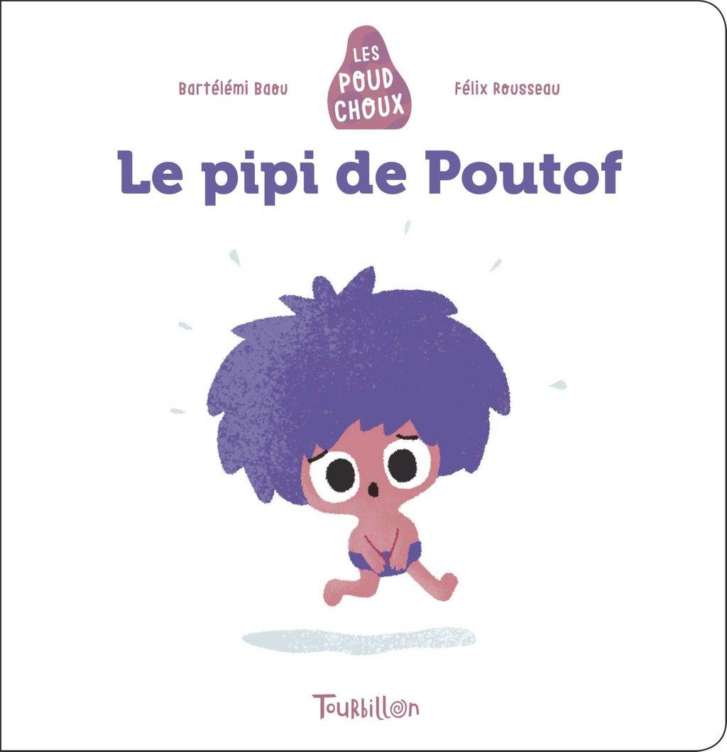 Couverture de «Le pipi de Poutof – Poudchoux»
