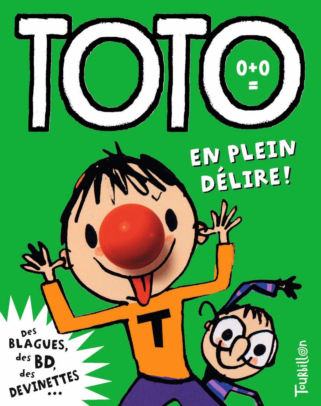 Couverture de «Toto en plein délire !»