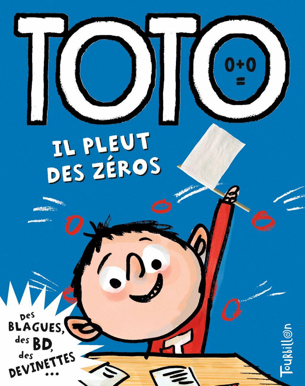 «Toto, il pleut des zéros» cover