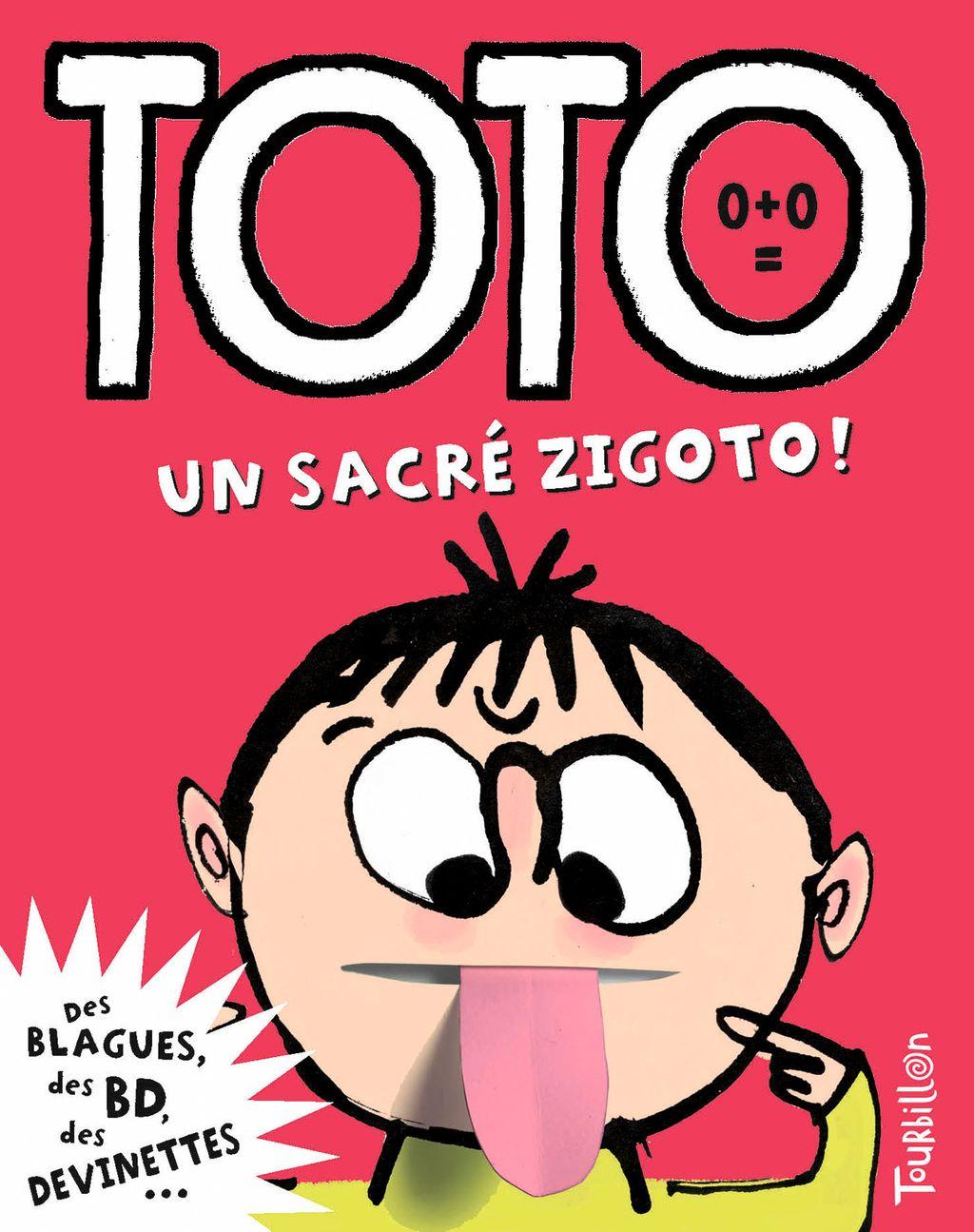 Couverture de «Toto, un sacré zigoto !»