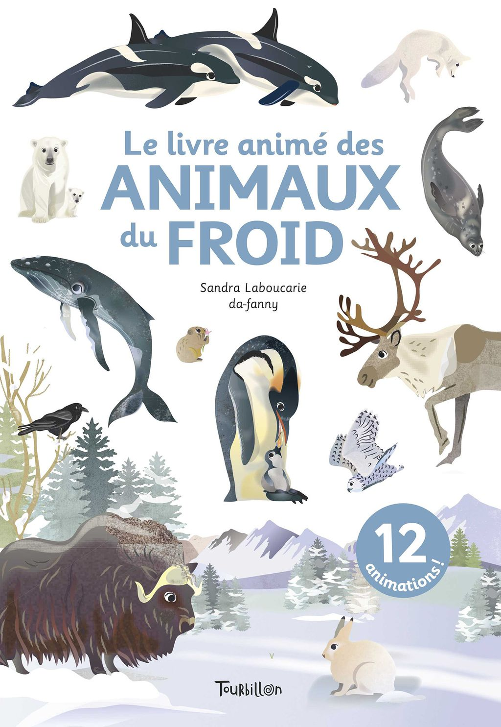 Couverture de «Le livre animé des animaux du froid»
