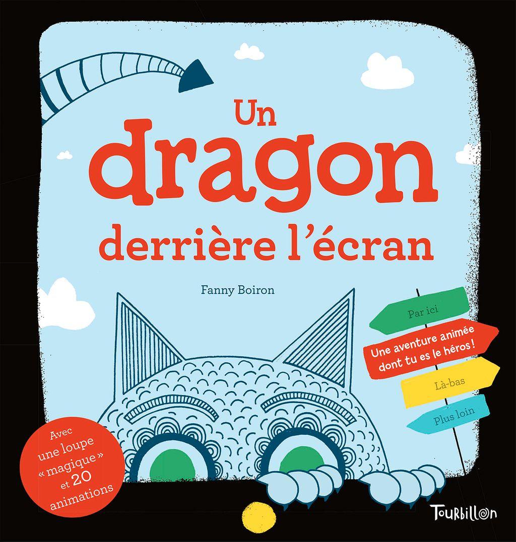 «Un dragon derrière l'écran – Une aventure animée dont tu es la héros !» cover