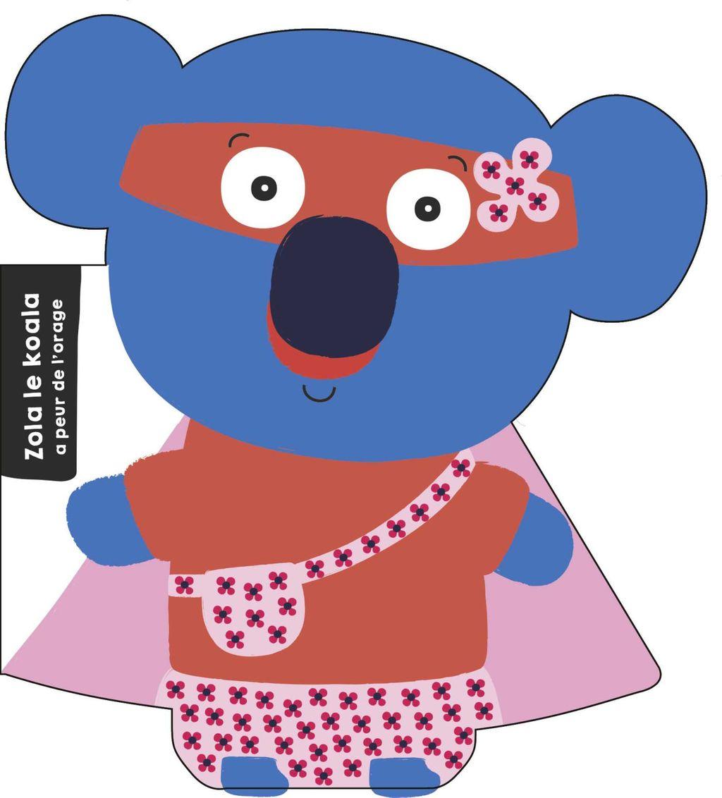 Couverture de «Zola le koala – Super Zeroes»