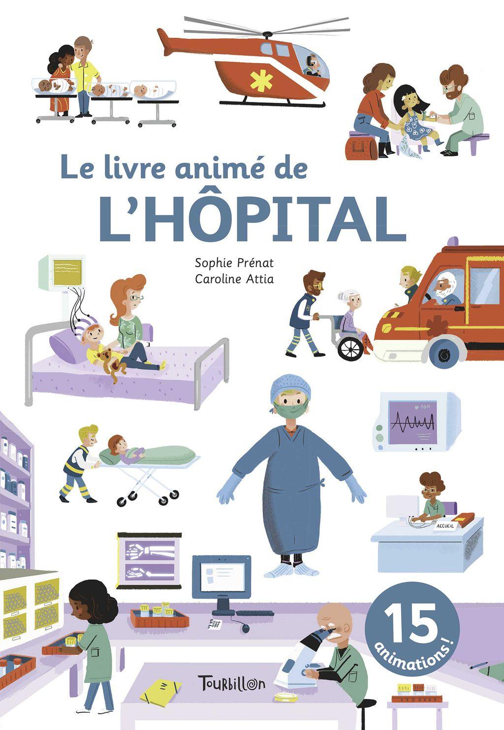 Couverture de «Le livre animé de l'hôpital»