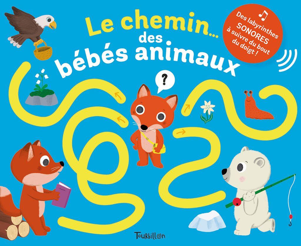Couverture de «Le chemin… des bébés animaux»