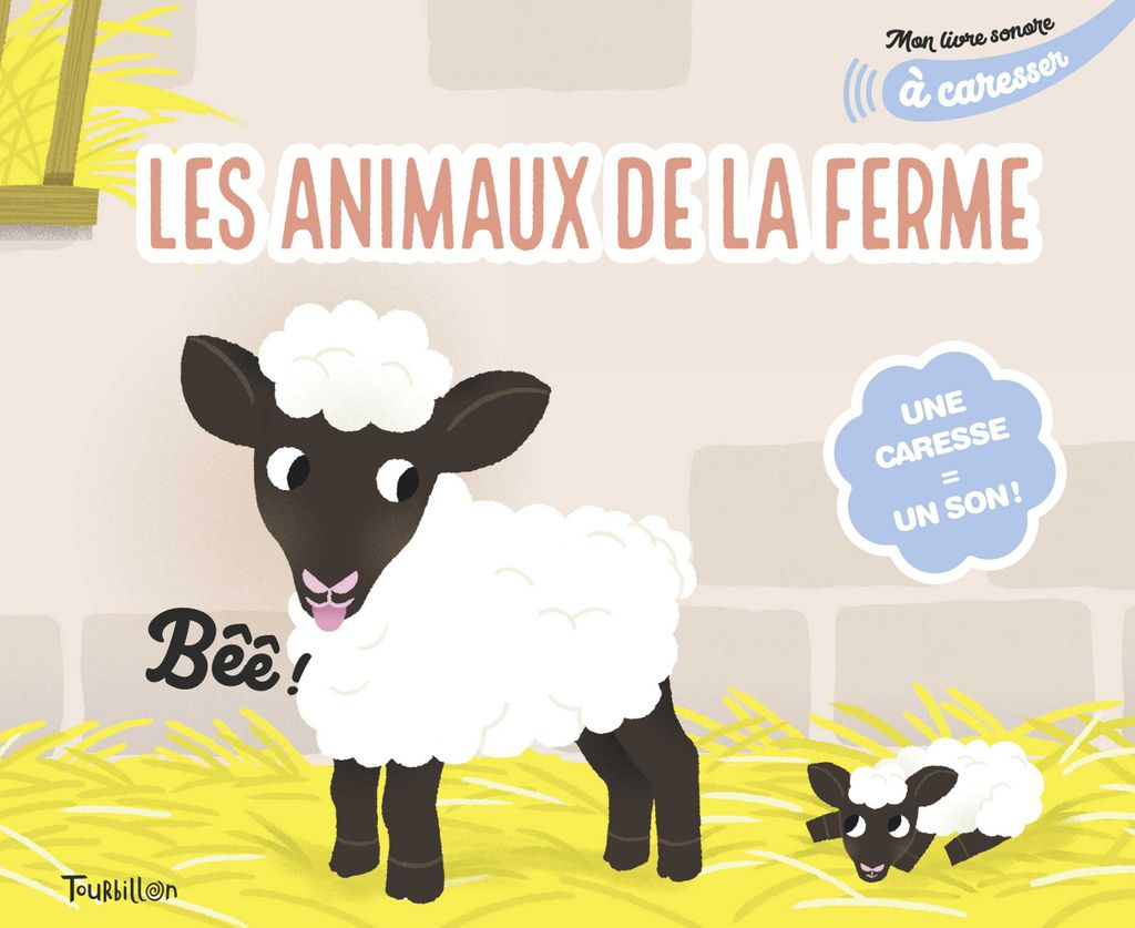 Couverture de «Mon livre sonore des animaux de la ferme à caresser»