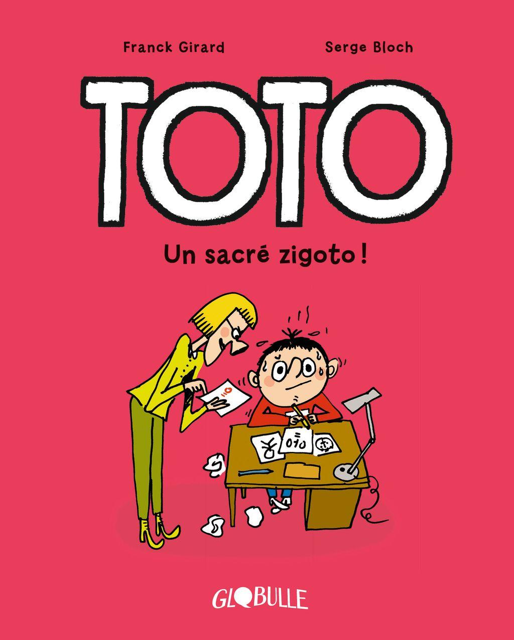 Couverture de «Toto – Un sacré zigoto !»
