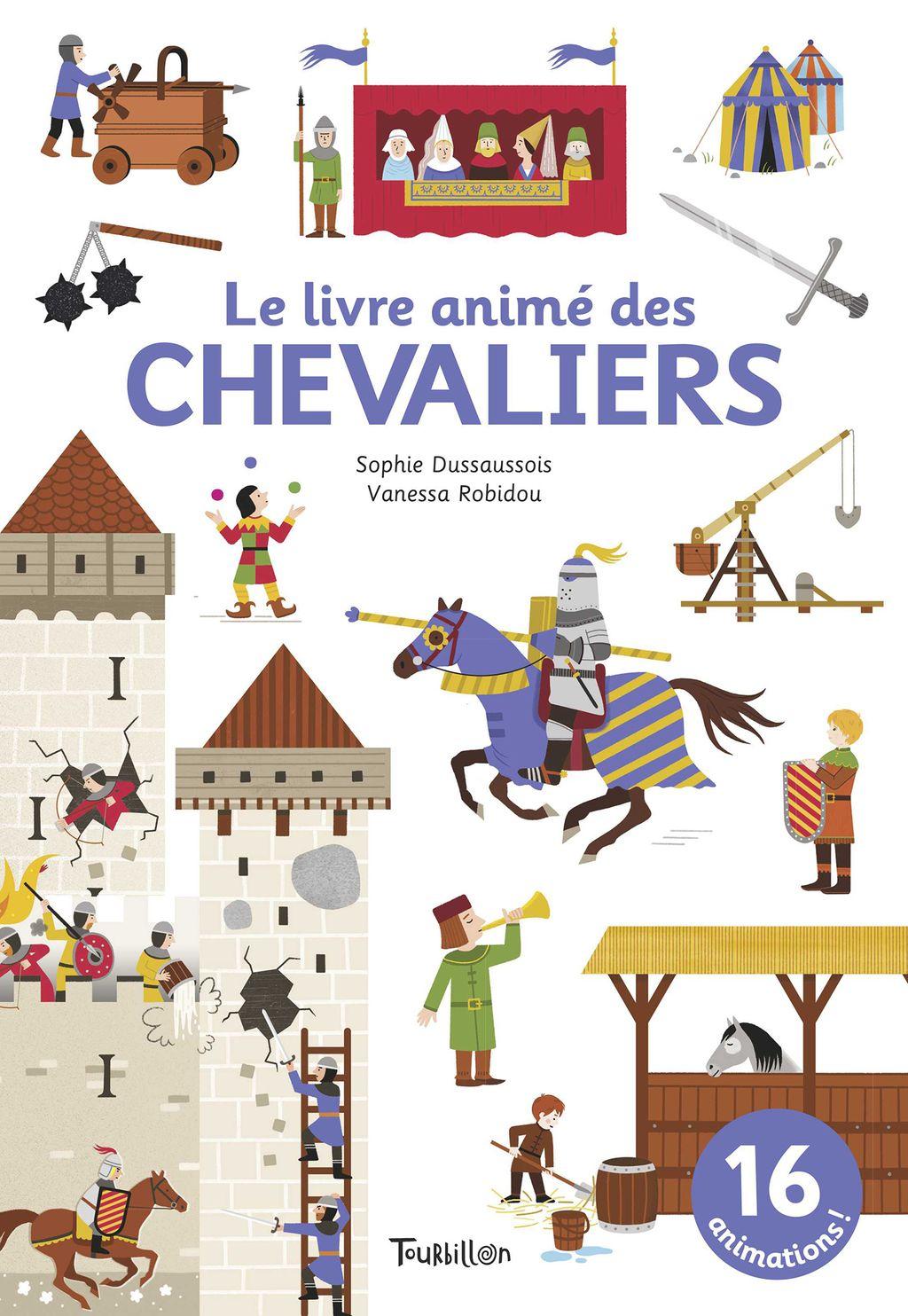 Couverture de «Le livre animé des chevaliers»