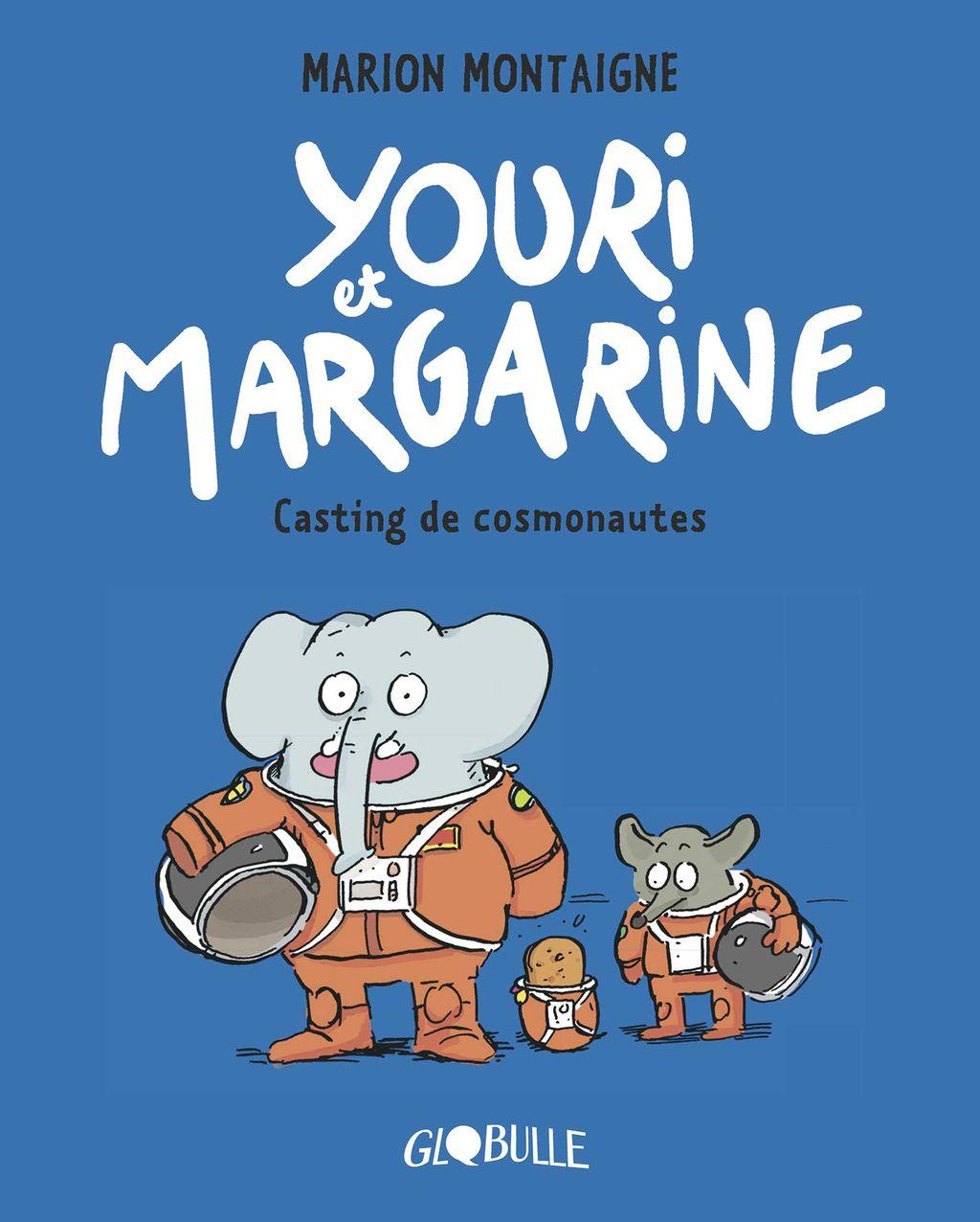 Couverture de «Youri et Margarine – Casting de cosmonautes»