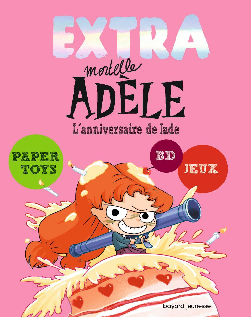 Couverture de «EXTRA MORTELLE ADELE T02 – L'ANNIVERSAIRE DE JADE»