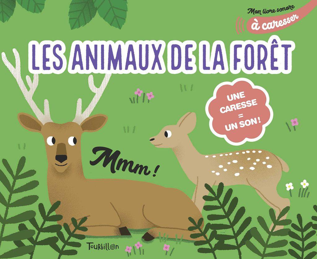 «Mon livre sonore des animaux de la forêt à caresser» cover