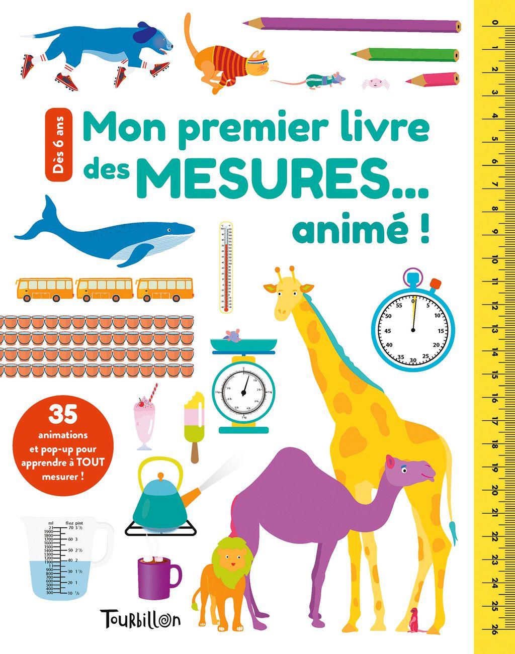 Couverture de «Mon premier livre des mesures… animé !»