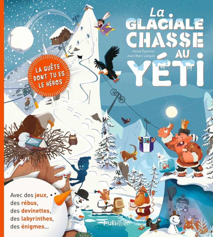 Couverture de «La glaciale chasse au yéti»