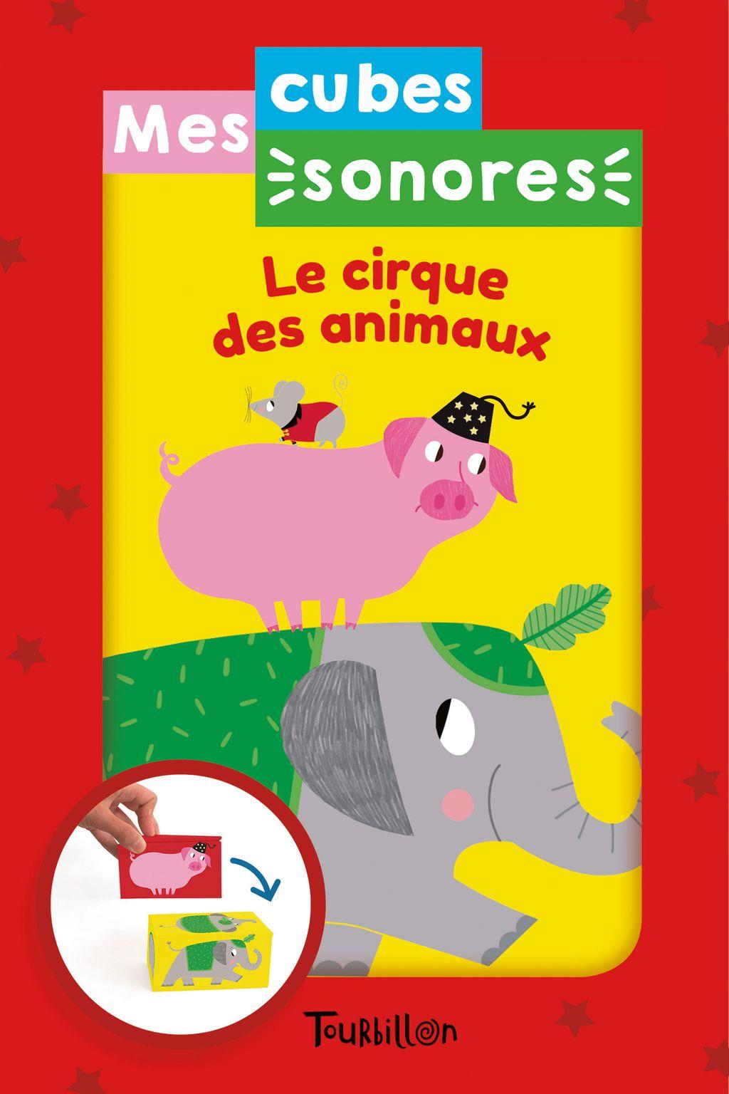 Couverture de «Mes cubes sonores – Le cirque des animaux»