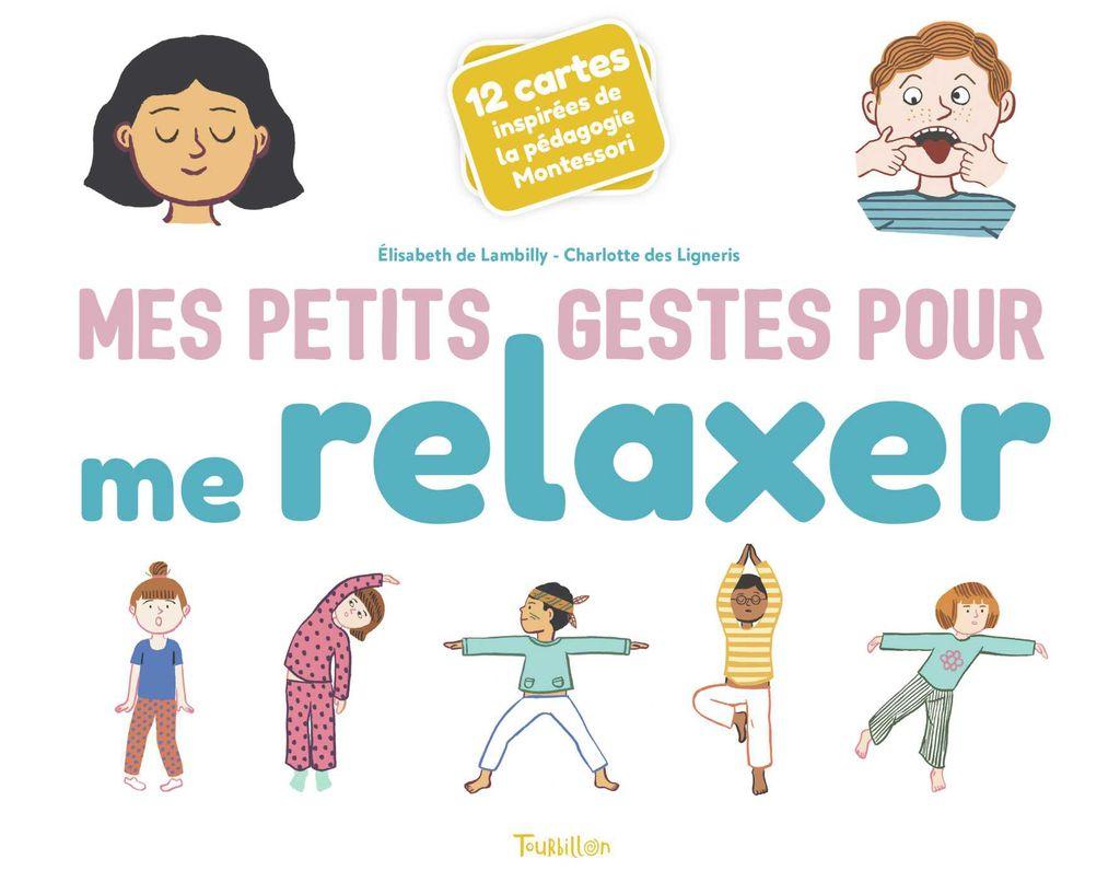 Couverture de «Mes petits gestes pour me relaxer»