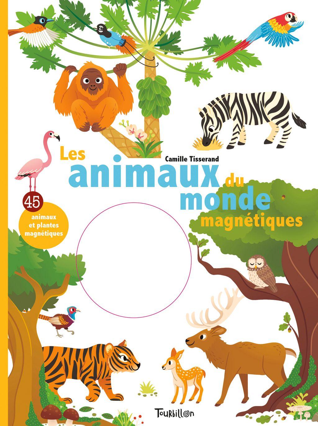 «Les animaux du monde magnétiques» cover