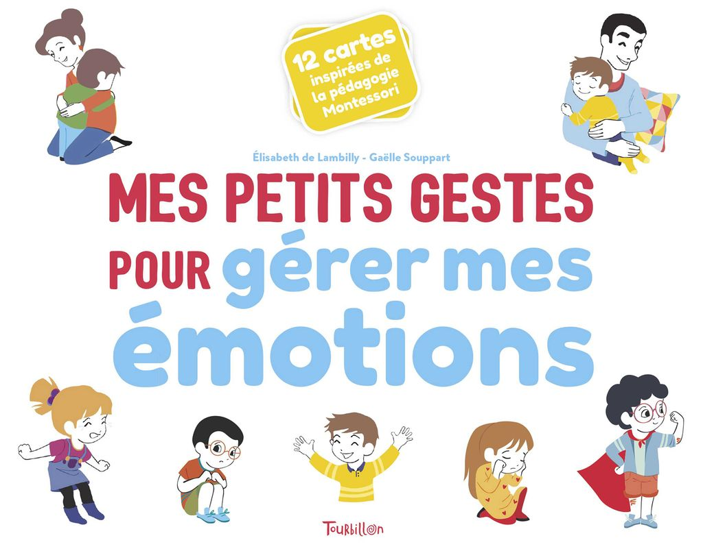 Couverture de «Mes petits gestes pour gérer mes émotions»
