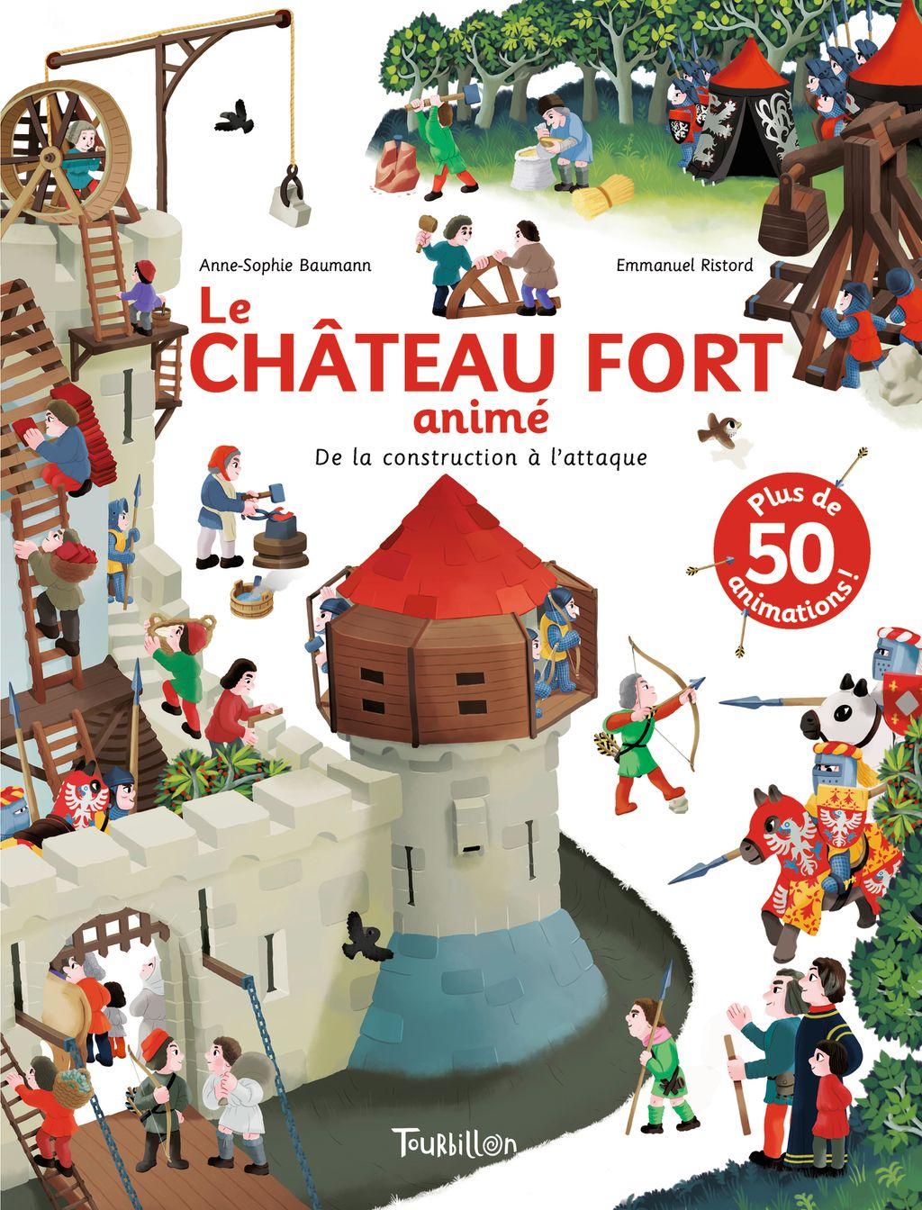 «Le Château fort animé – De la construction à l'attaque» cover