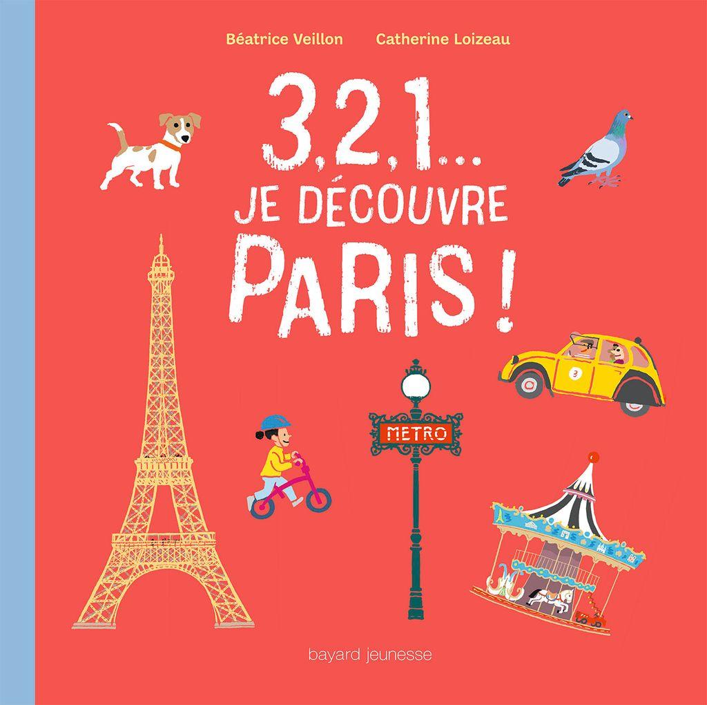 Couverture de «3, 2, 1… je découvre Paris»