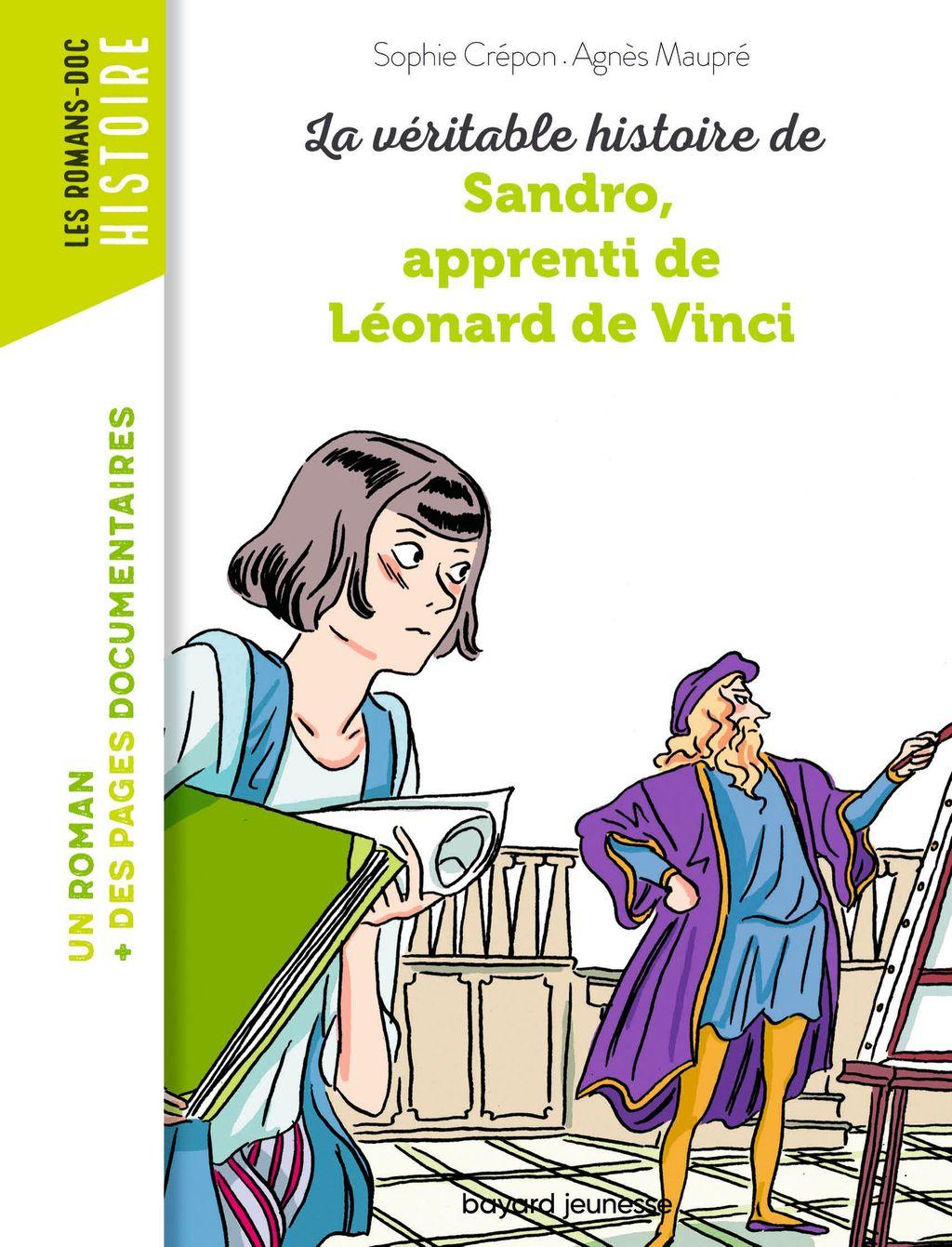 Couverture de «La véritable histoire de Sandro, apprenti de Léonard de Vinci – NE –»