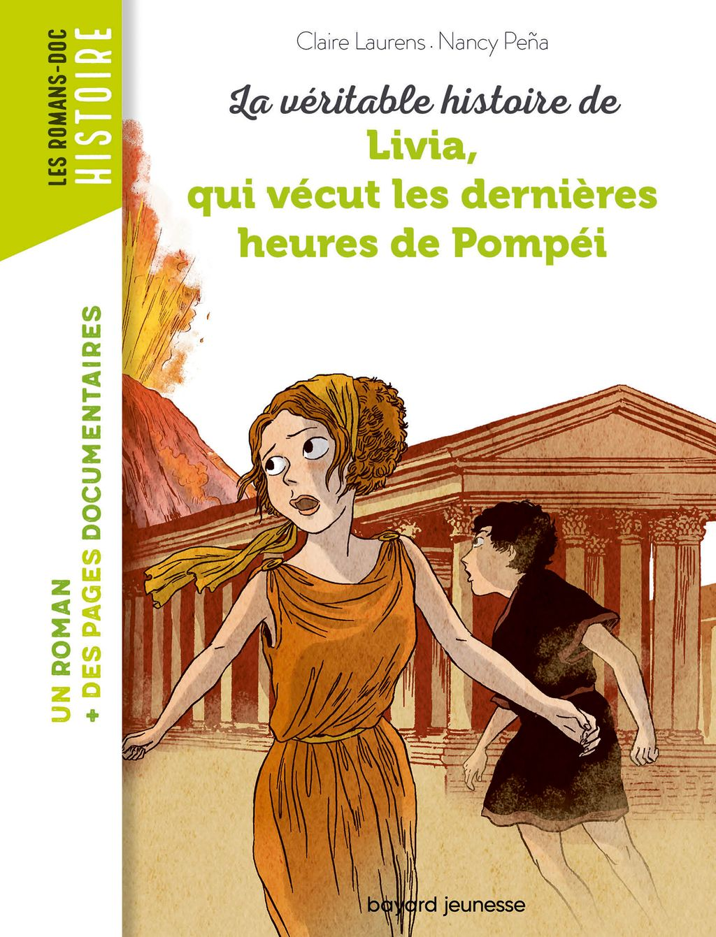 Couverture de «La véritable histoire de Livia, qui vécut les dernières heures de Pompéi – NE –»