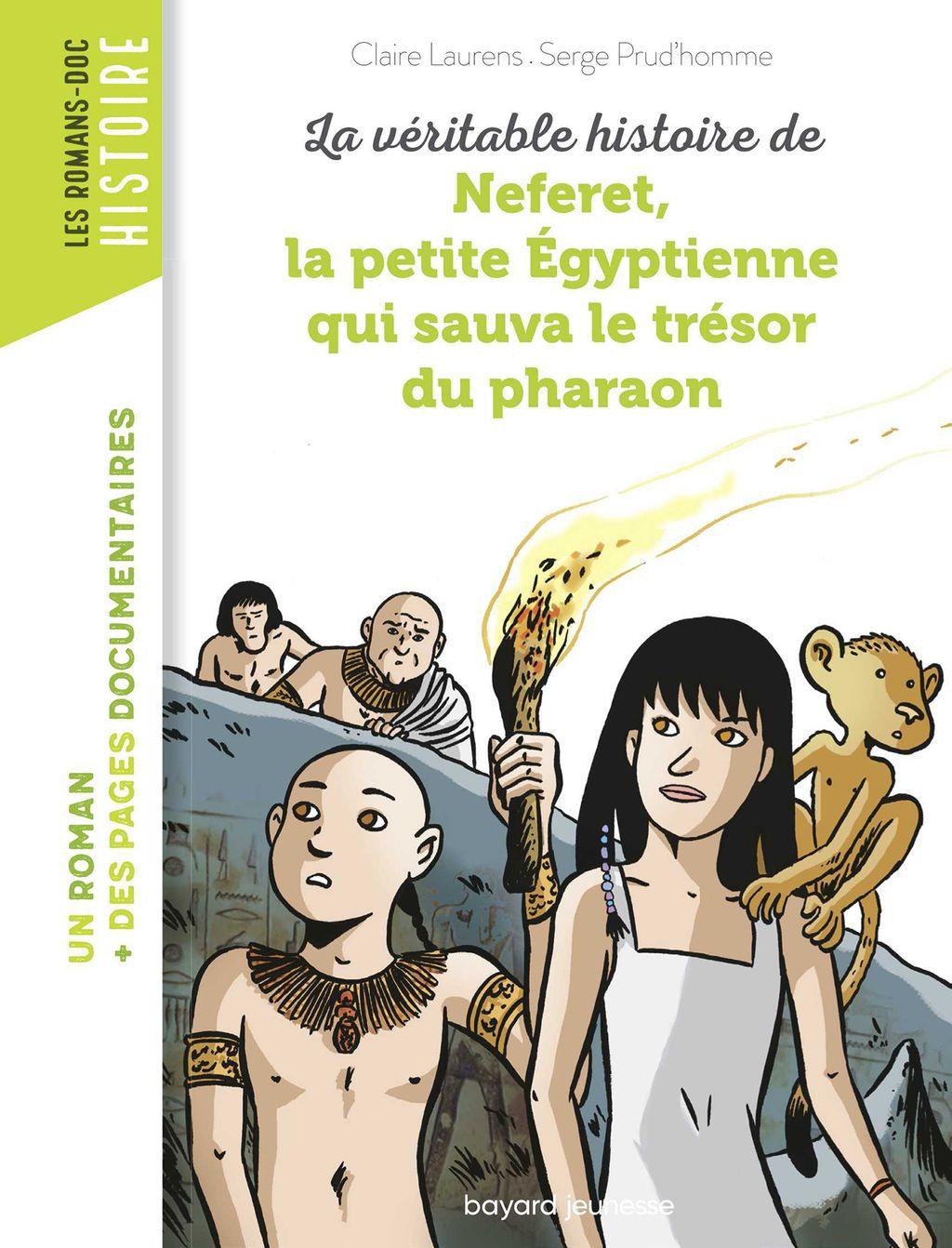 Couverture de «La véritable histoire de Neferet, la petite Égyptienne qui sauva le trésor du pharaon»