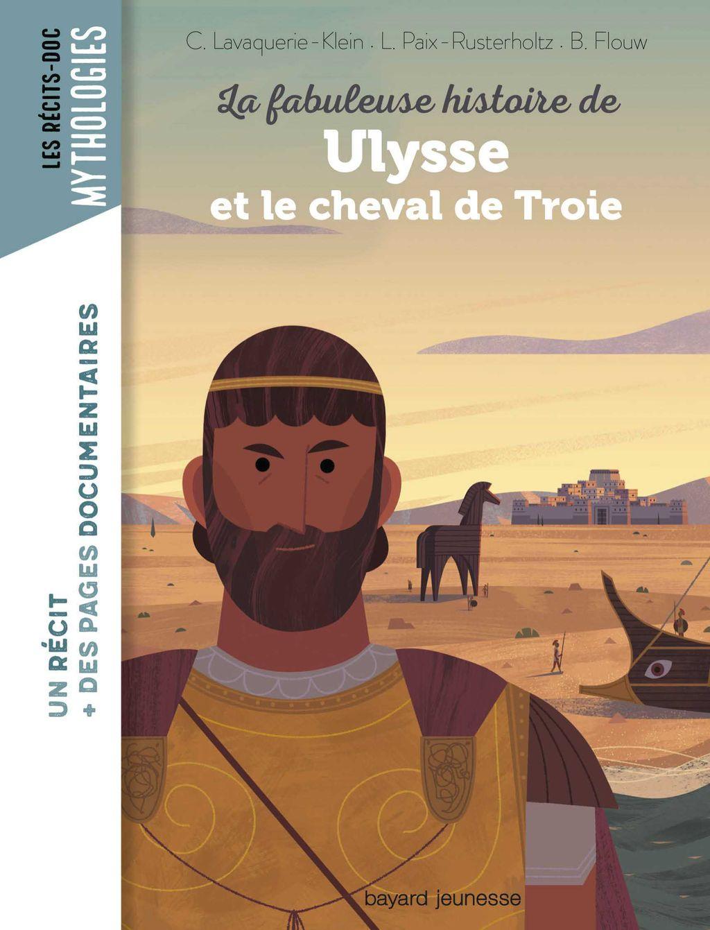 Couverture de «La fabuleuse histoire de Ulysse et le cheval de Troie»