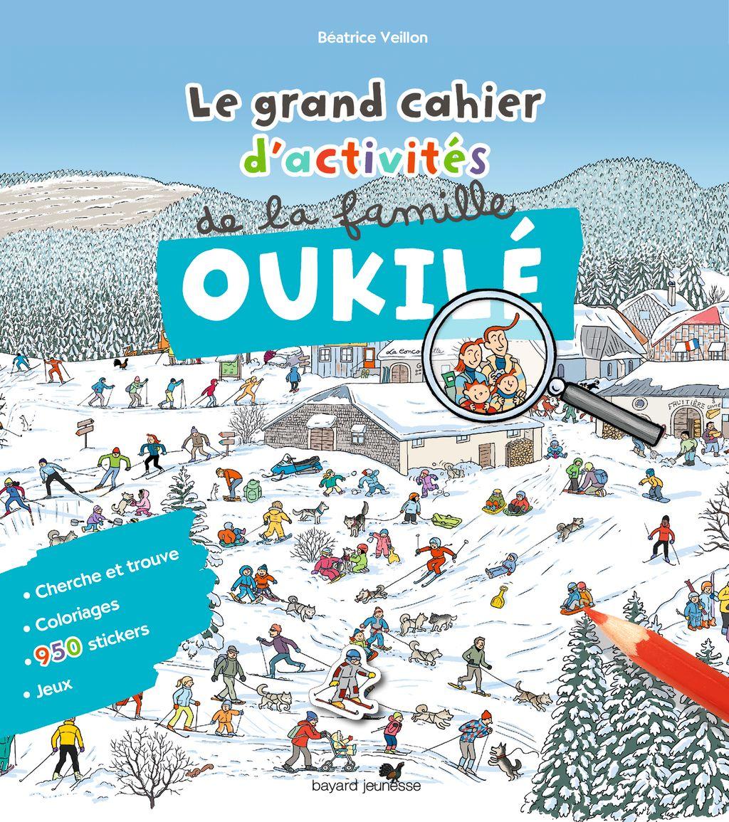 Couverture de «Le grand cahier d'activités de la famille Oukilé Hiver»