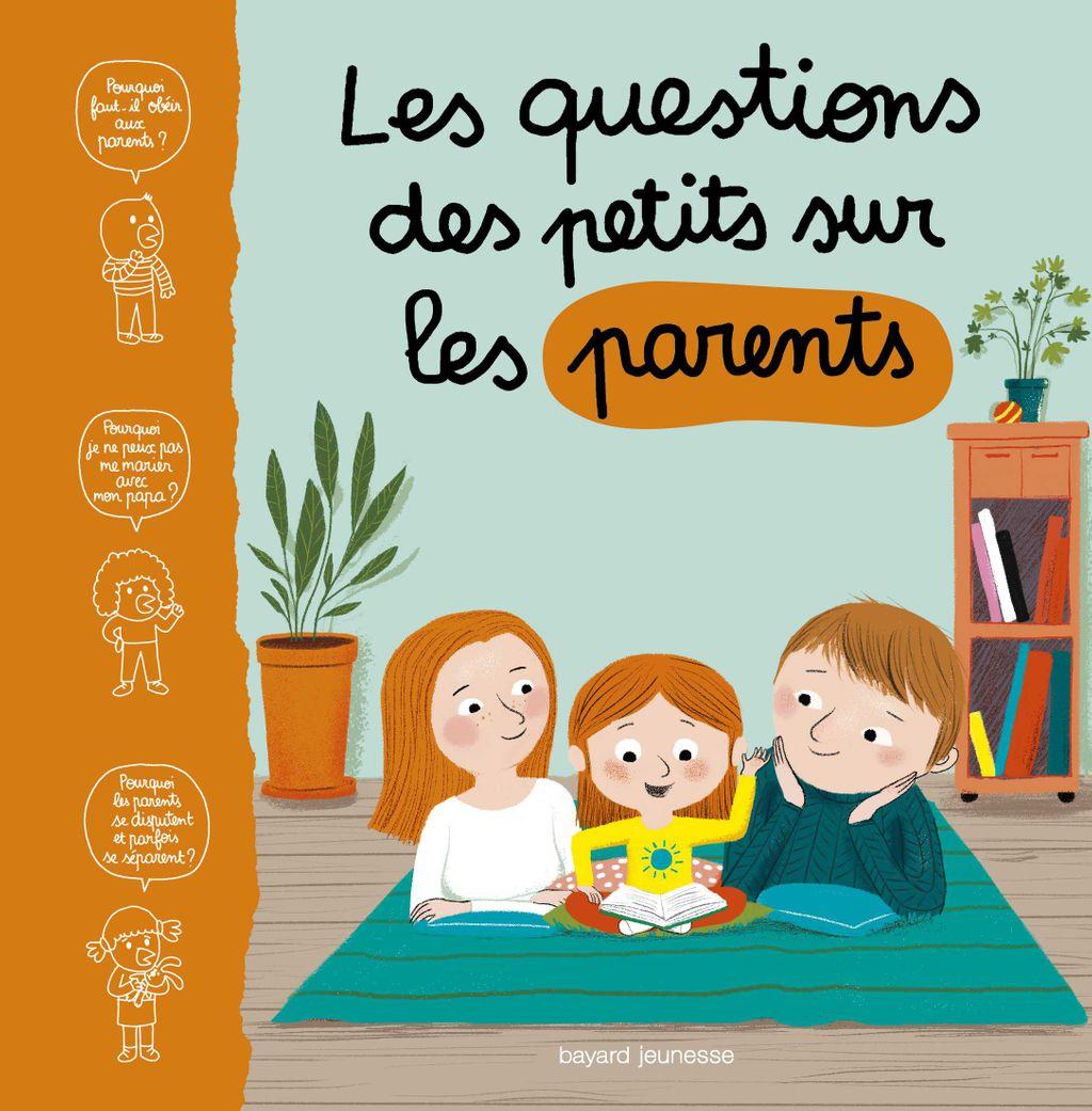 Couverture de «Les questions des petits sur les parents»