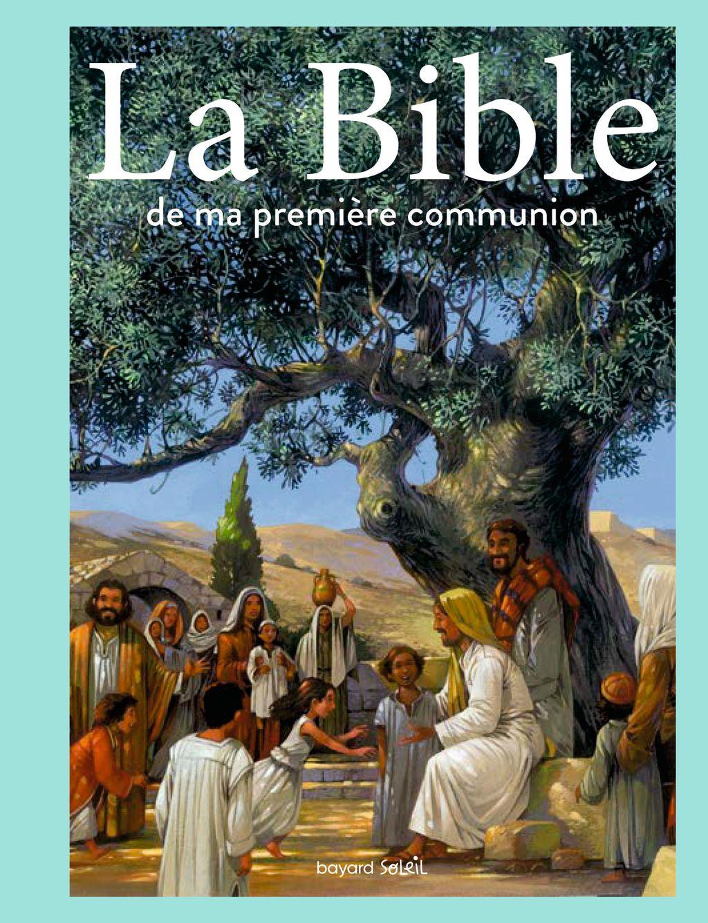 Couverture de «La Bible de ma première communion»