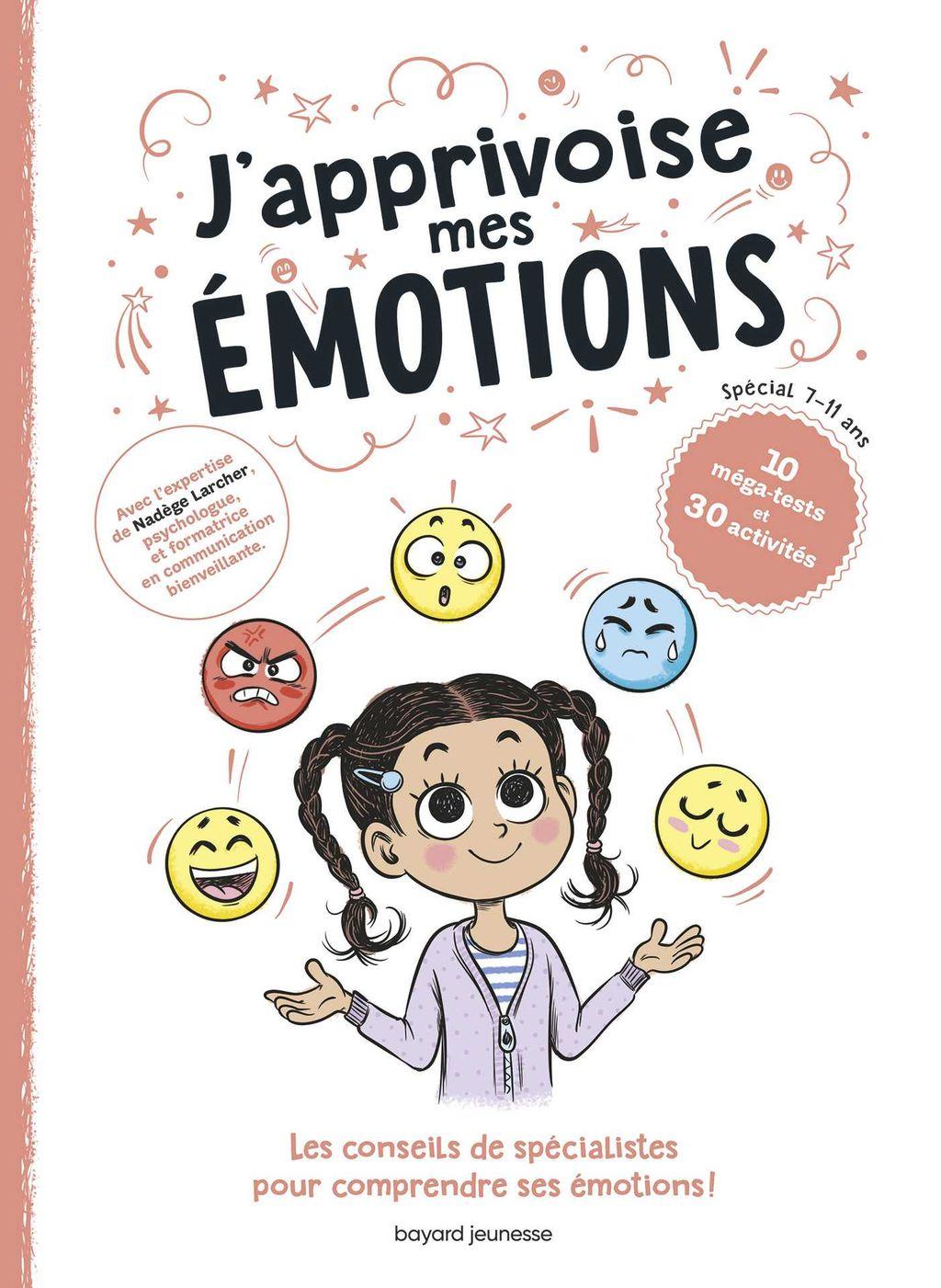 Couverture de «J'apprivoise mes émotions !»