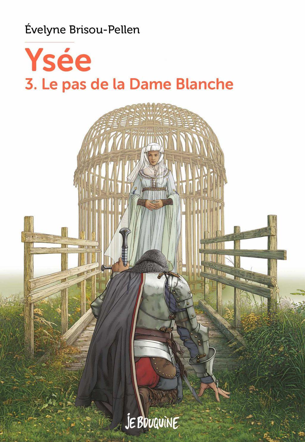 Couverture de «Ysée T3 – Le pas de la dame blanche»