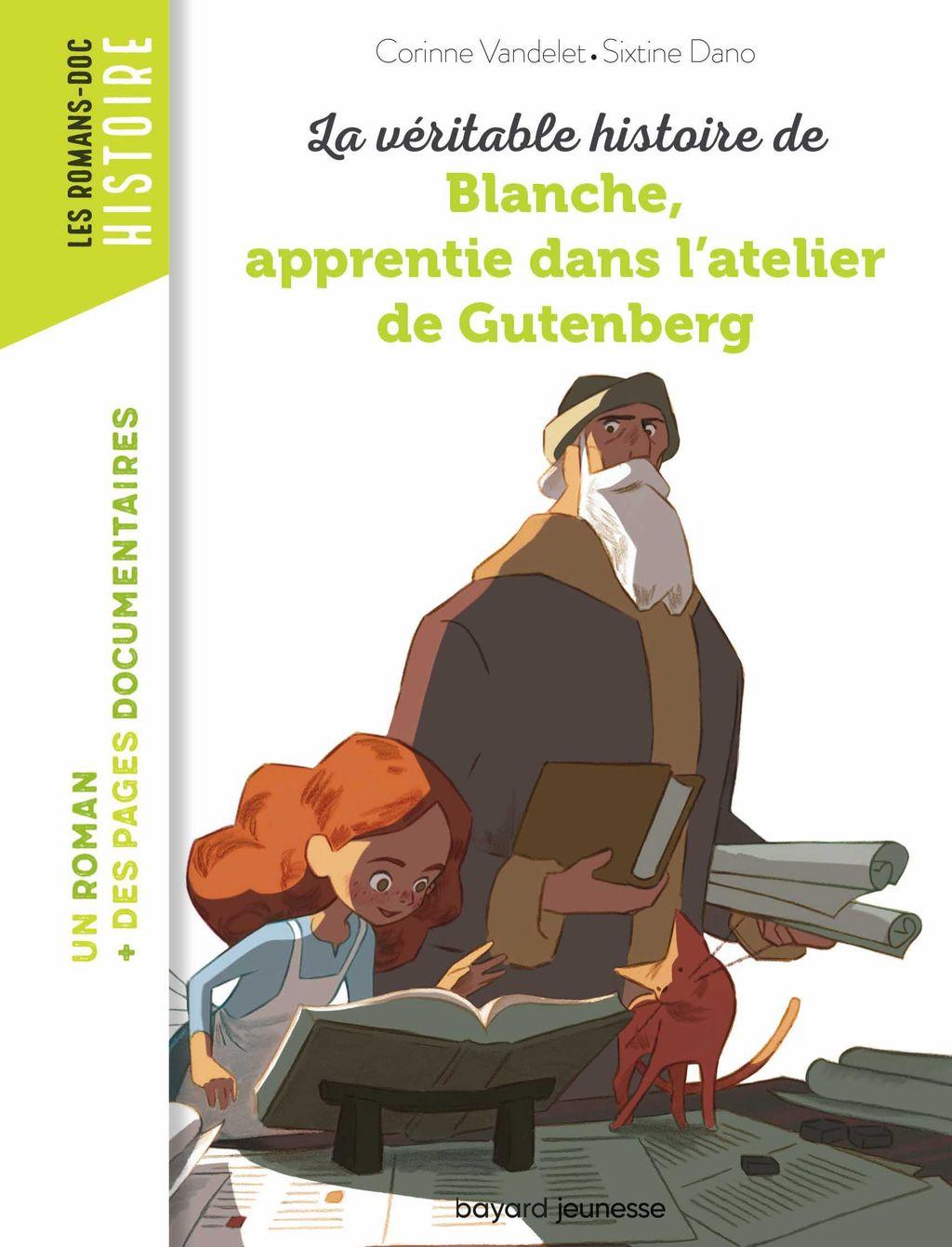 Couverture de «La véritable histoire de Blanche, apprentie dans l'atelier de Gutenberg»