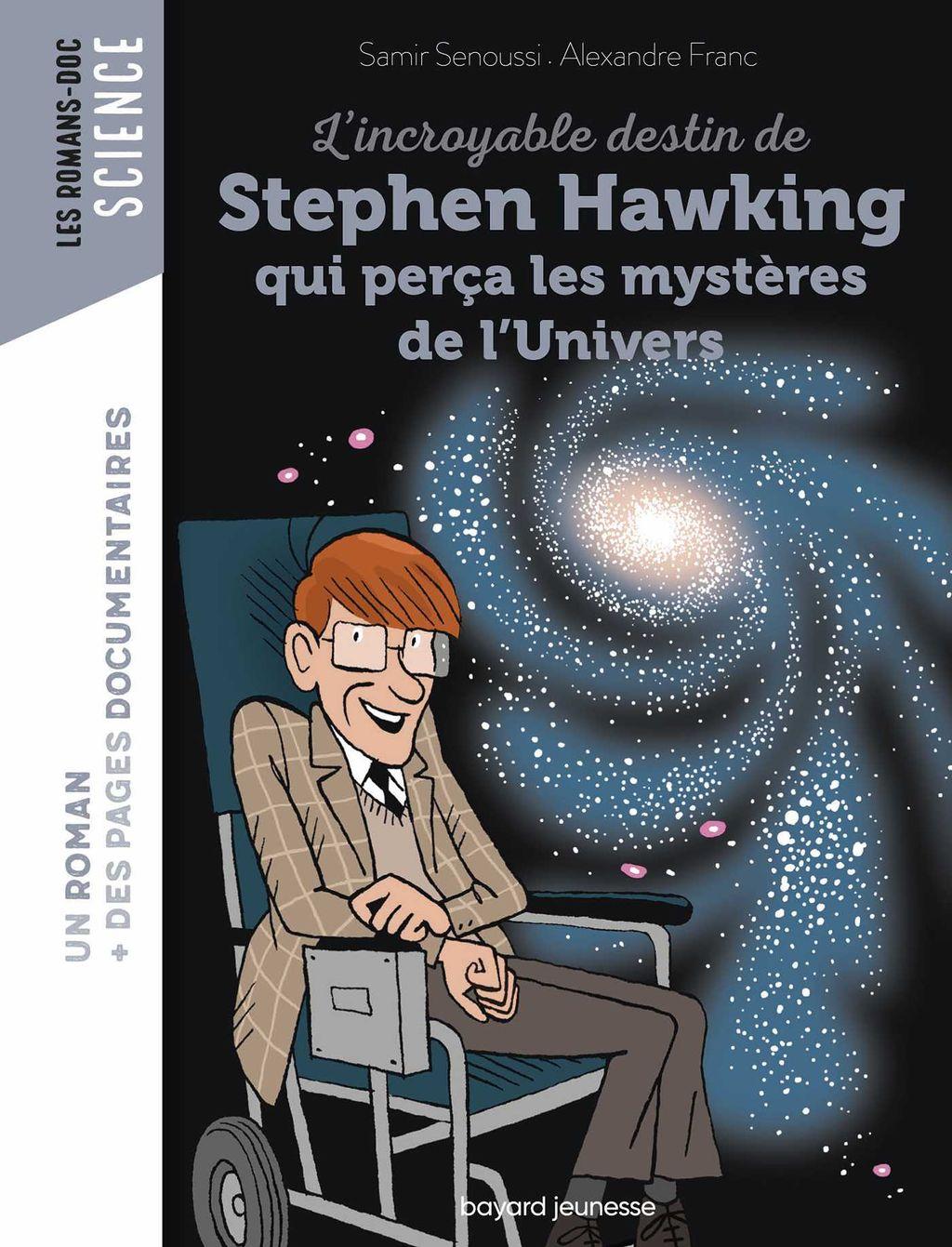 Couverture de «L'incroyable destin de Stephen Hawking qui perça les mystères de l'Univers»