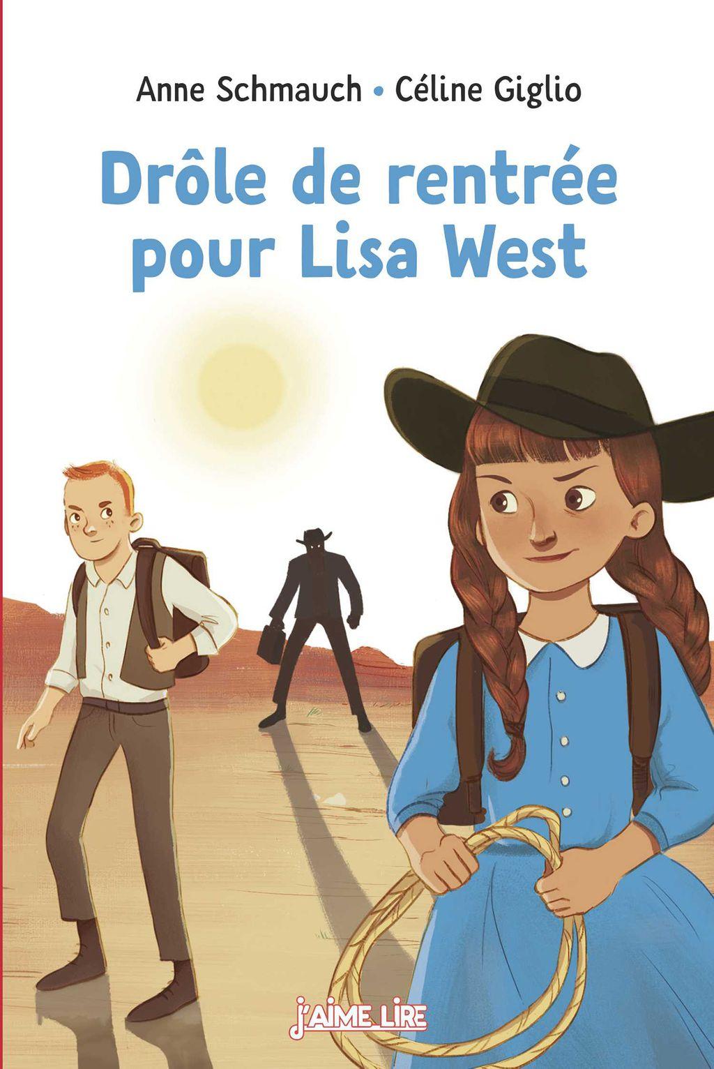 Couverture de «Drôle de rentrée pour Lisa West»