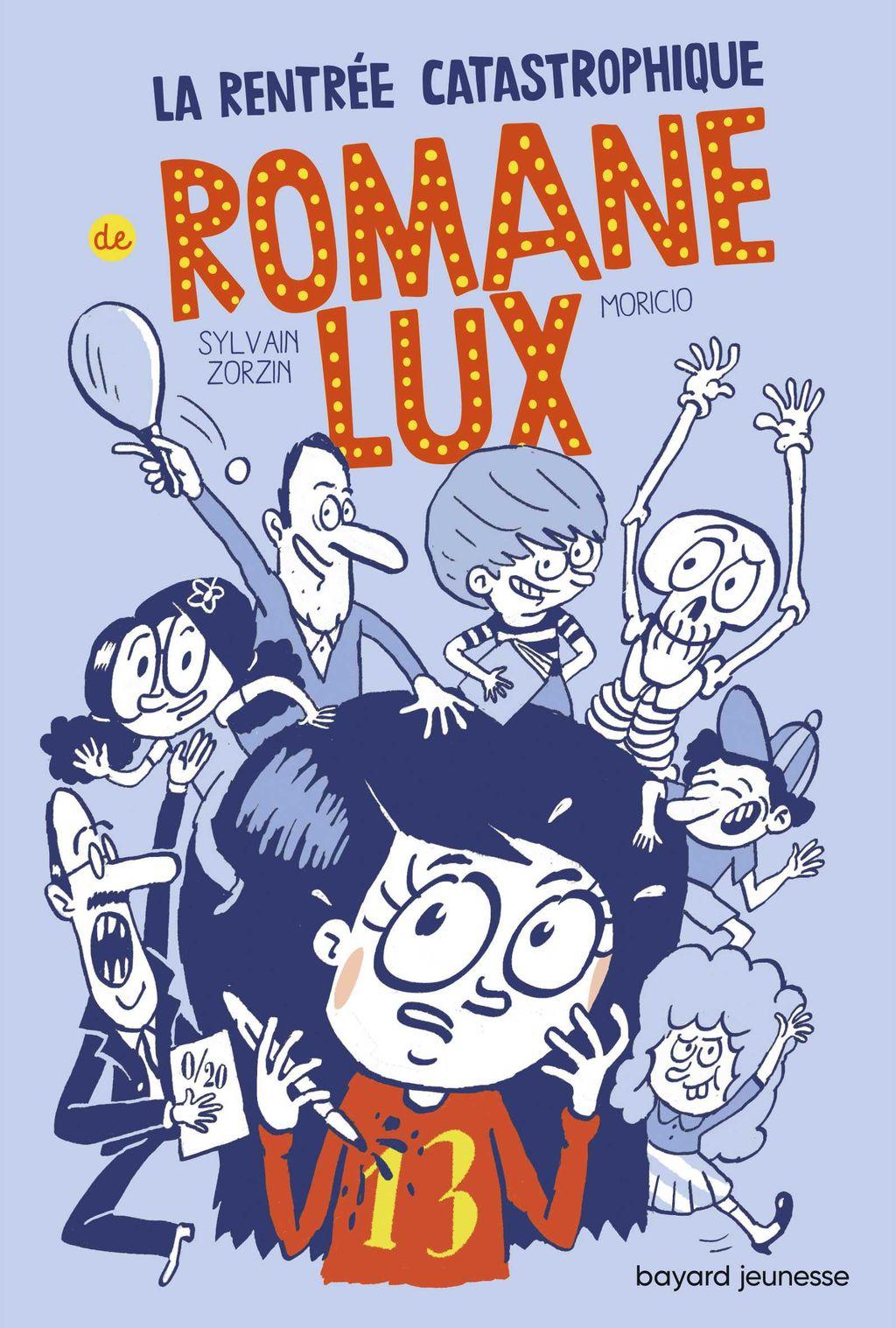 «La rentrée catastrophique de Romane Lux T1» cover