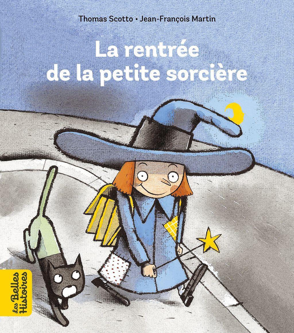 Couverture de «La rentrée de la petite sorcière»