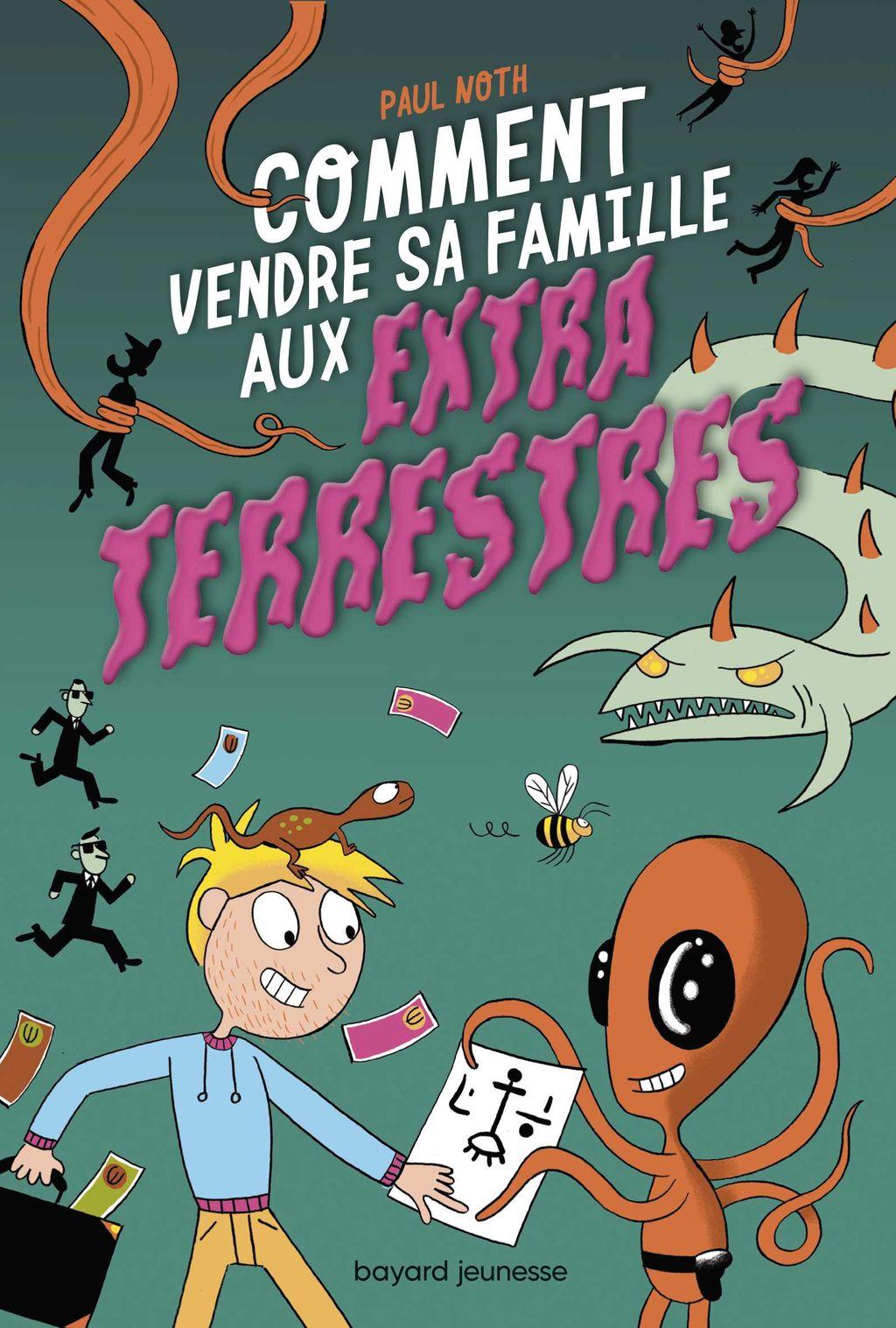 Couverture de «Comment vendre sa famille aux extraterrestes»