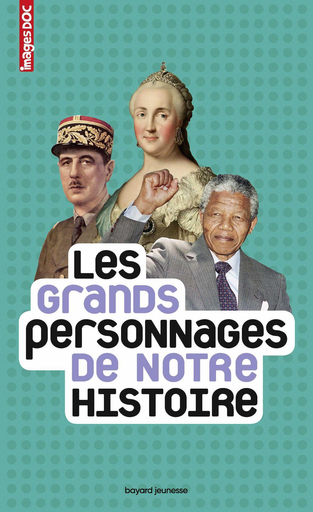 Couverture de «Les grands personnages de notre histoire»