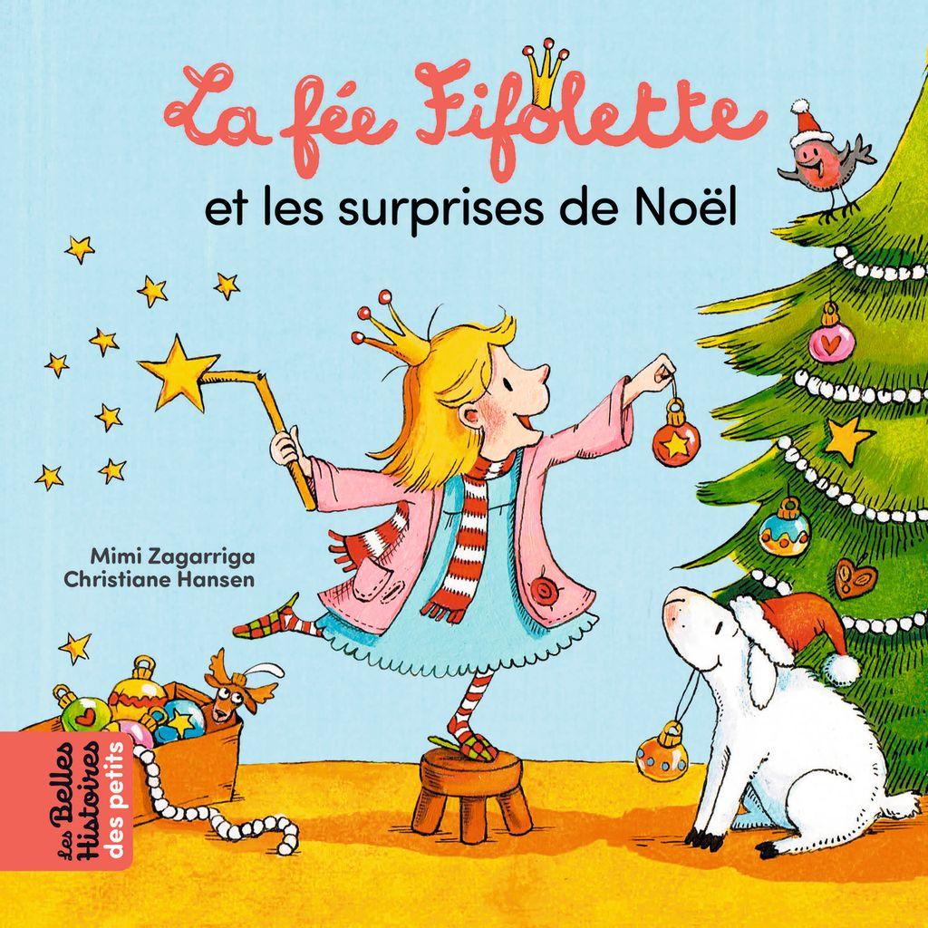 Couverture de «La fée Fifolette et les surprises de Noël»