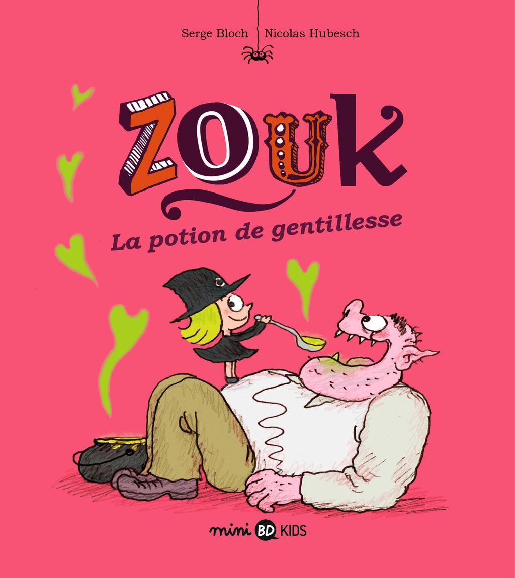 Couverture de «Zouk 19 La potion de gentillesse»