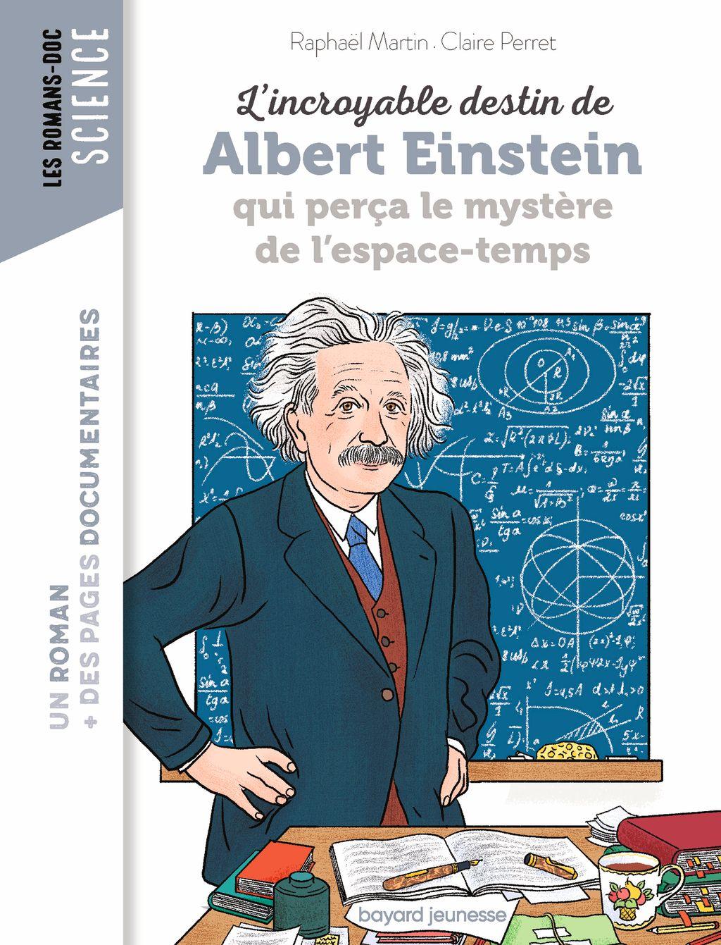 Couverture de «L'incroyable destin d'Einstein qui perça le mystère de l'espace-temps»