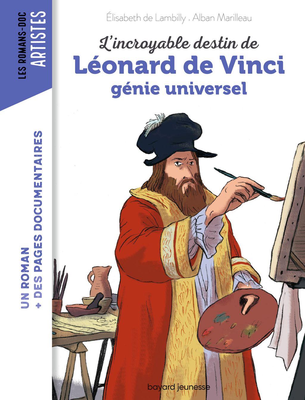 Couverture de «L'incroyable destin de Léonard de Vinci, génie universel»