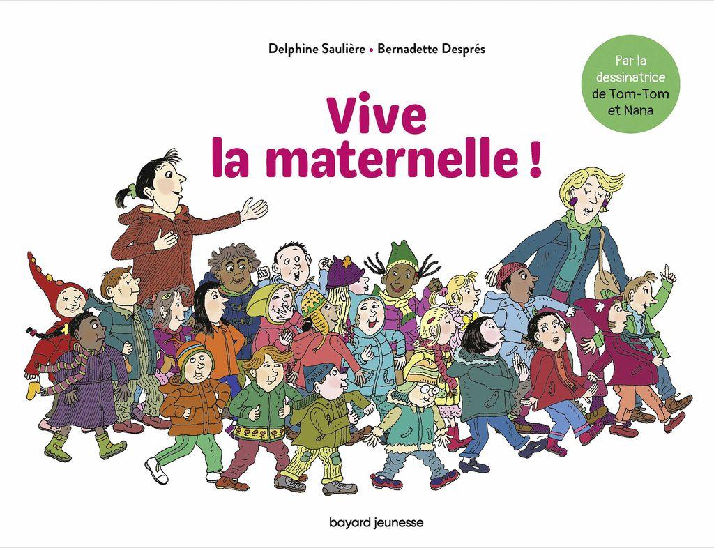 Couverture de «Vive la Maternelle !»