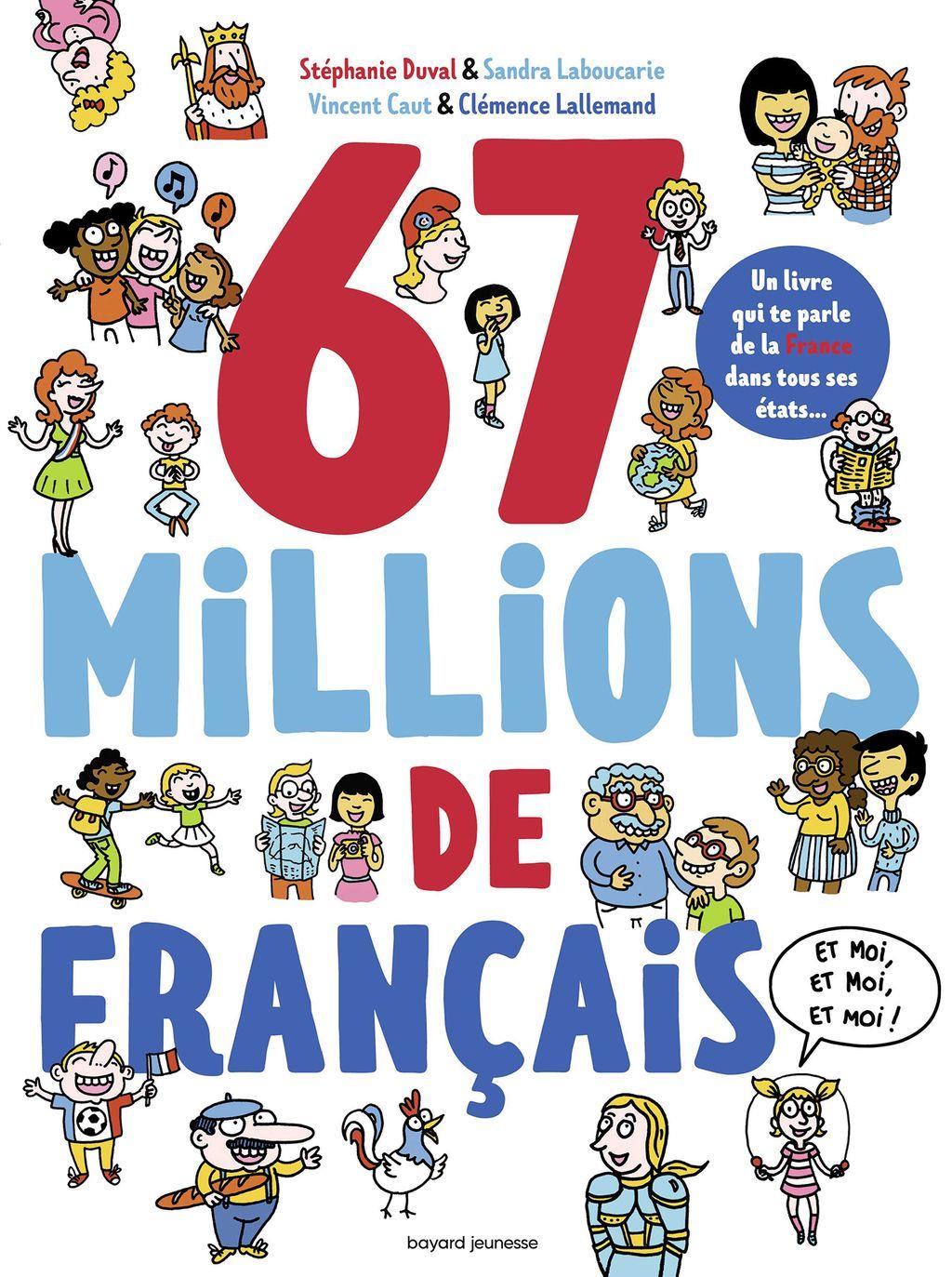Couverture de «67 millions de Français… et moi, et moi, et moi»