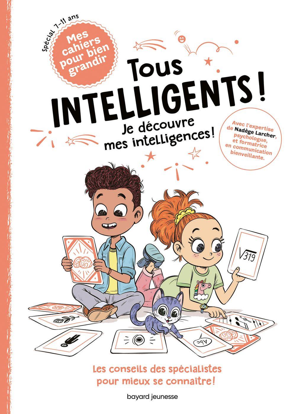 Couverture de «Tous intelligents ! Je découvre mes intelligences»